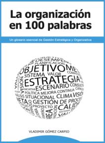 Imagen de libro La Organización en 100 Palabras
